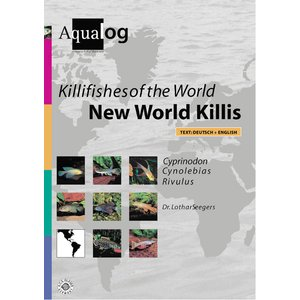 Killifishes Of The World-New World Killis III