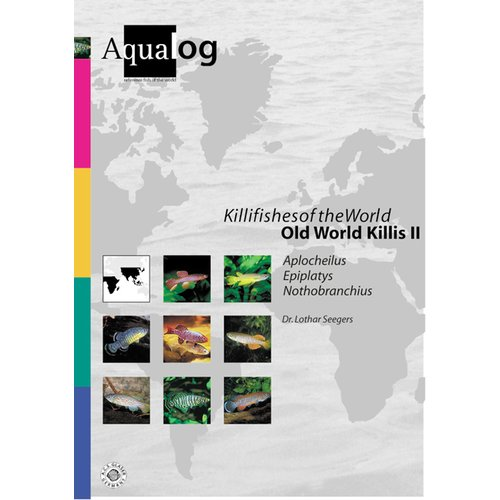Killifishes Of The World-Old World Killis II