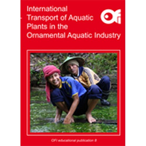 International Transport of Aquatic Plants in the ornamental Aquatic Industry